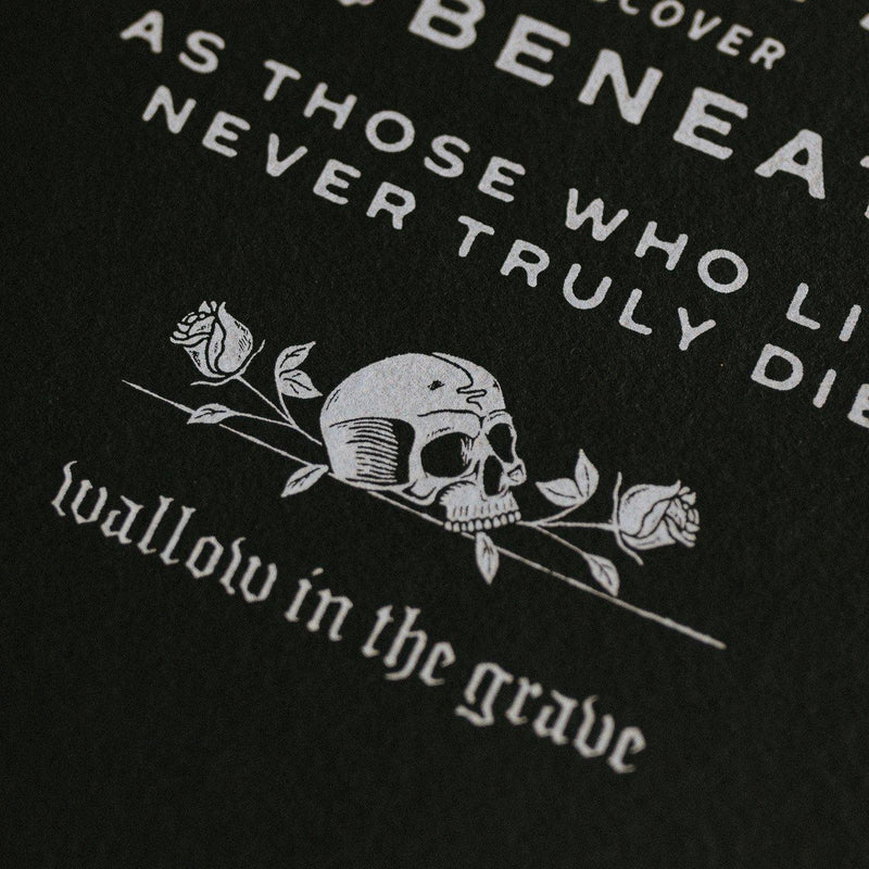 WALLOW IN THE GRAVE' - SCREEN PRINT