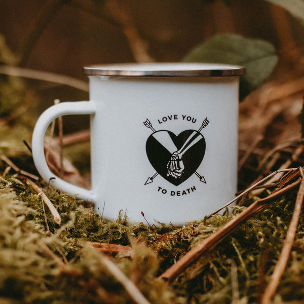 LOVE YOU TO DEATH - ENAMEL MUG
