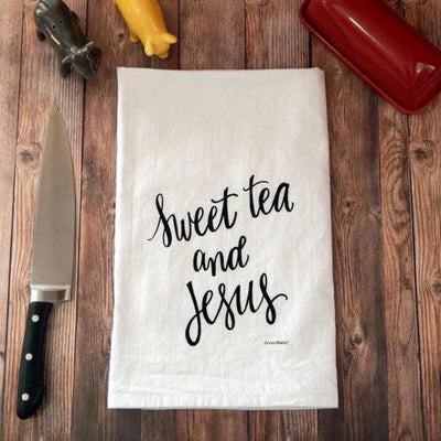 Sweet Tea & Jesus Flour Sack Tea Towel