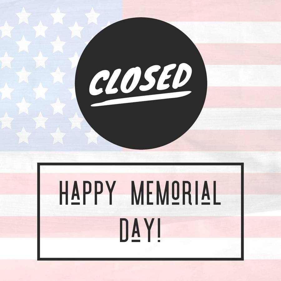 STUDIO CLOSED-HAPPY MEMORIAL DAY!