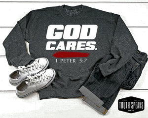 God Cares Sweatshirt