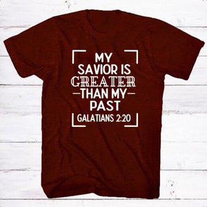 My Savior is Greater Unisex Tee  *Multiple Colors*