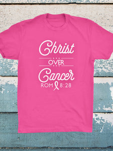 Christ Over Cancer *2 Color Choices*
