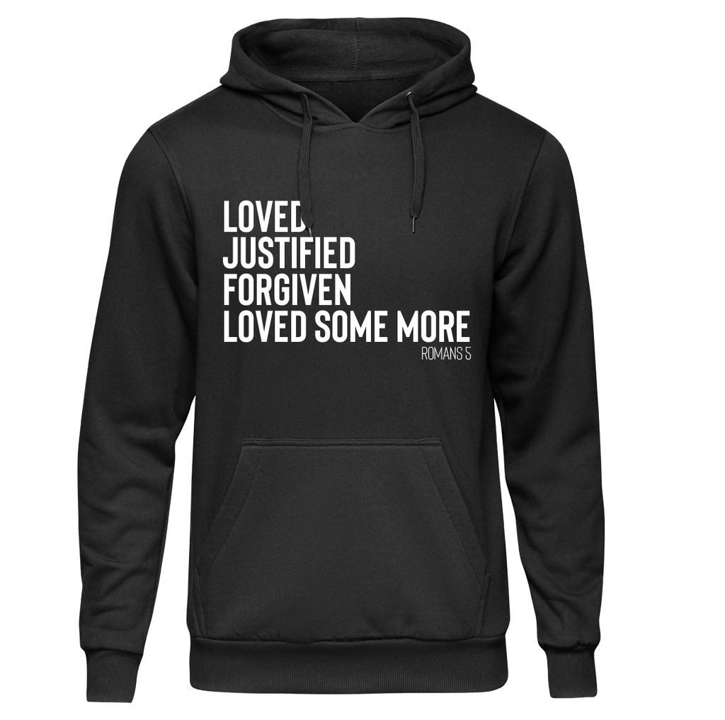 Loved Some More Hoodie, Sweatshirt, and T-shirt *Preorder*