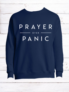 Prayer Over Panic Navy Fleece Crew *Preorder*