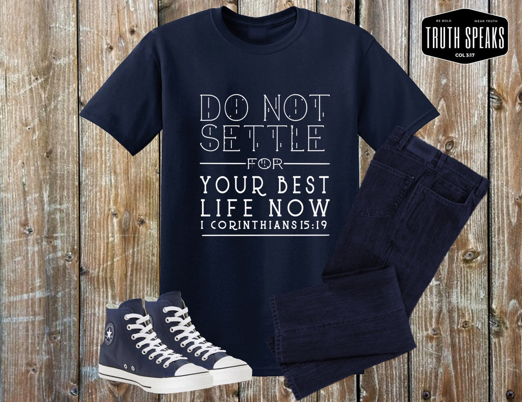 Do Not Settle Unisex Tee (Navy Blue and Military Green)