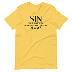 Sin Will Always Unisex Tee