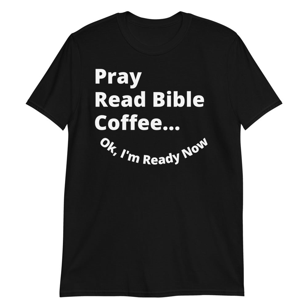 I'm Ready Unisex Tee *Black and Dark Heather Color Options*
