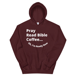 I'm Ready Unisex Hoodie (Multiple Color Options)