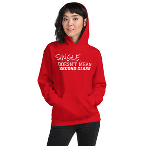 Single and Complete Unisex Hoodie