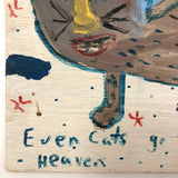 "Robyn ""the Beaver"" Beverland, Even Cats Go To Heaven, 1997, Acrylic on Wood Panel"