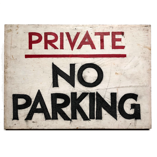 Private No Parking Old Hand-painted Wooden Sign