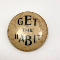 Get the Habit Pinback Button