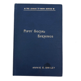 Fifty Social Evenings by Annie E. Smiley - First Edition, 1894