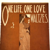 "Louis Retter Music Co ""One Life, One Love Waltzes"" Sheet Music, 1896"