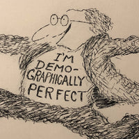 "Edward Koren Original New Yorker Cartoon Drawing ""I'm Demographically Perfect"""