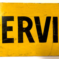 "HOLD for HW - Hand-painted Yellow and Black ""Sitting Service"" Vintage Sign"