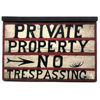 Private Property No Trespassing Old Hand-painted Wooden Sign
