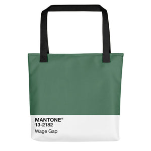 Wage Gap - Tote Bag