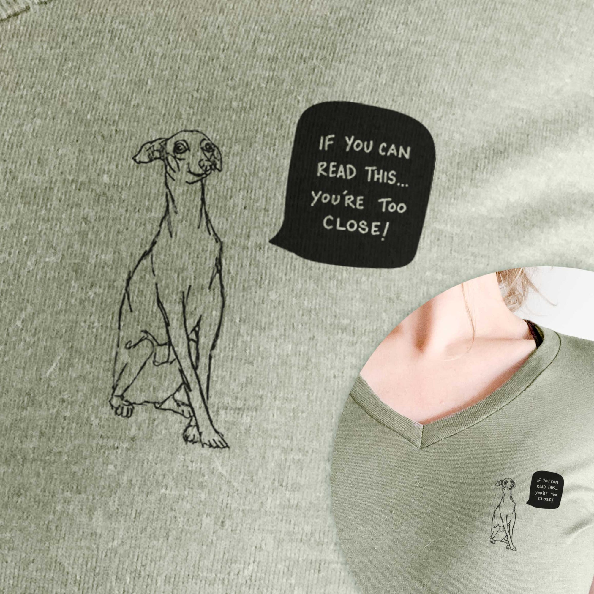 If You Can Read This You're Too Close - Italian Greyhound