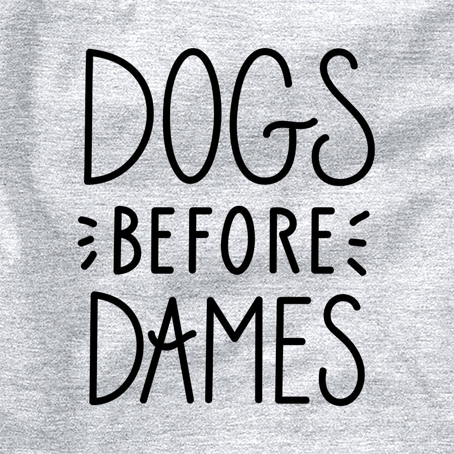 Dogs before Dames