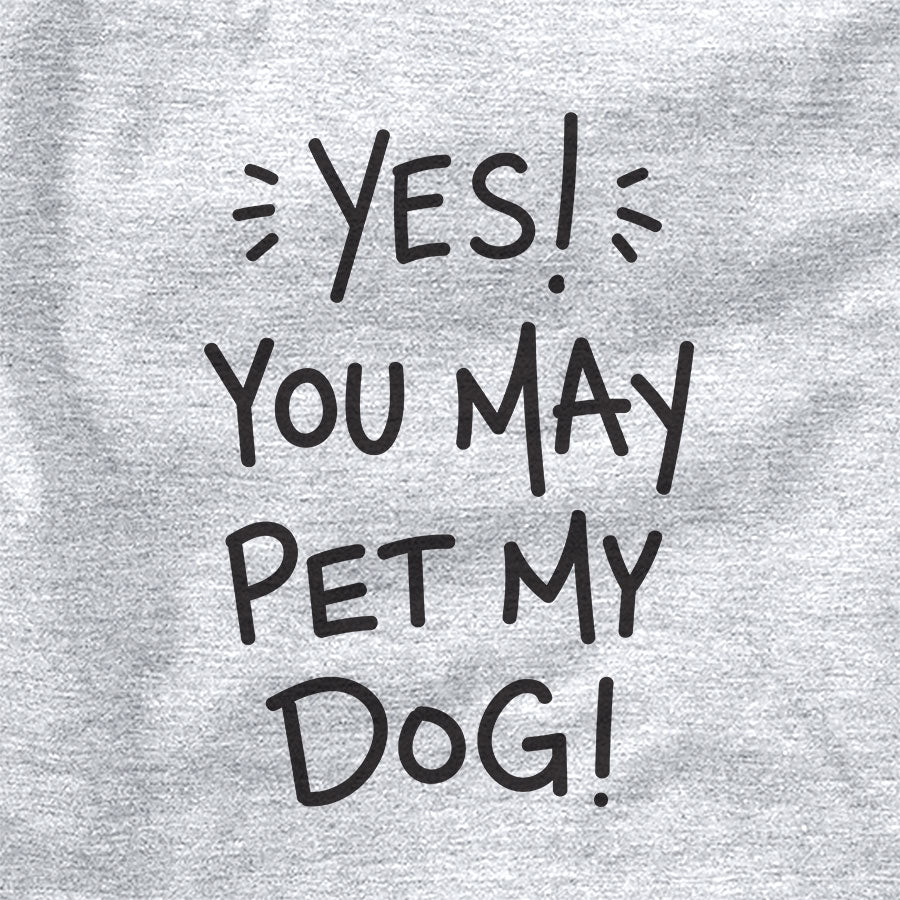 Yes! You May Pet My Dog