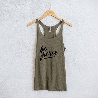 Be Fierce Racerback Tank