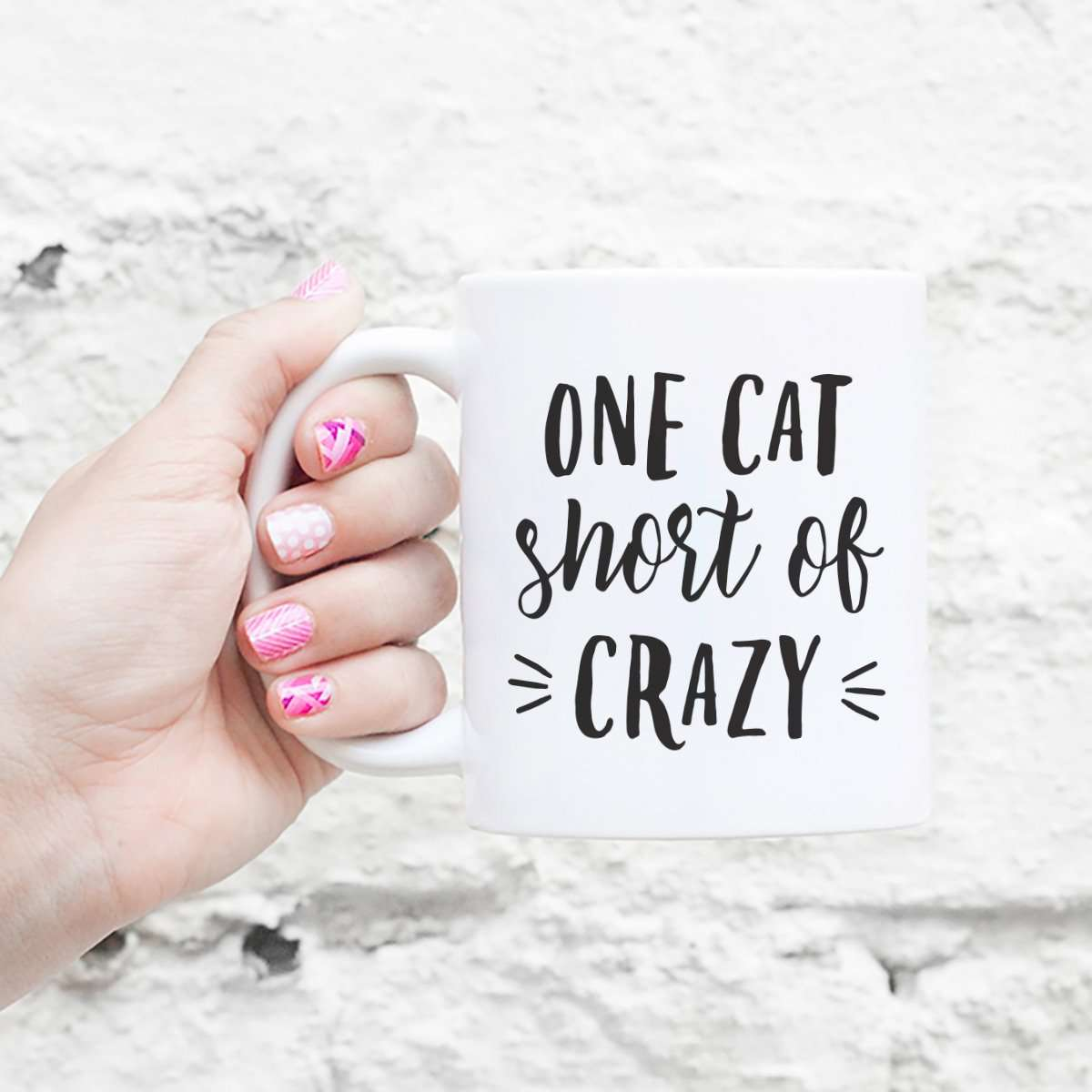 One Cat Short of Crazy - Mug