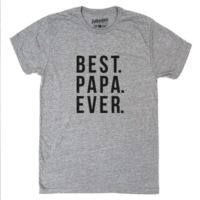 Best Papa Ever - Tri-Blend Unisex Crew