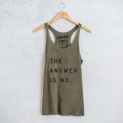 The Answer is No - Tri-Blend Racerback Tank