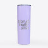 Stay Pawsitive - Dog Paw  - 20oz Skinny Tumbler