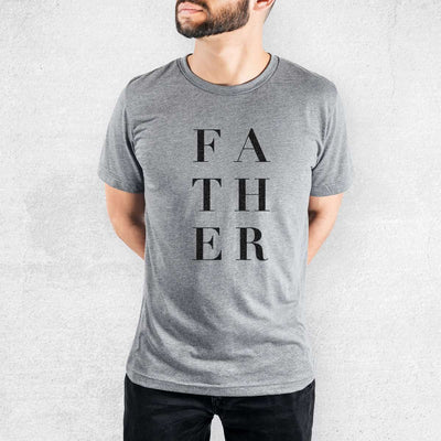 Father Stacked - Tri-Blend Unisex Crew