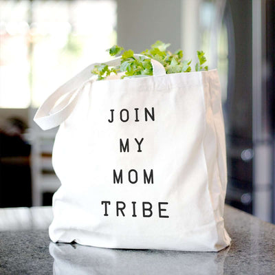 Join my Mom Tribe - Tote Bag