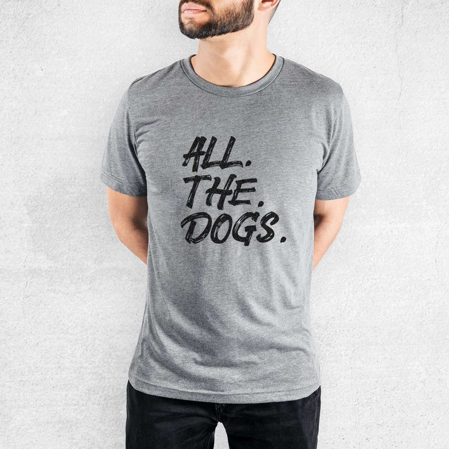 All The Dogs - Tri-Blend Unisex Crew
