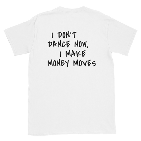 MONEY MOVES TEE