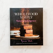 Wholefood Simply: Natural Indulgence