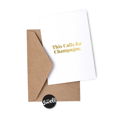 Greeting Card - This Calls For Champagne