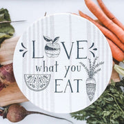 Large Love What You Eat Bowl Cover