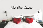Be Our Guest - Large Vinyl Wall Decal - Cutting Image