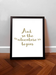 A3 / A2 Printed Poster And So The Adventure Begins - Cutting Image