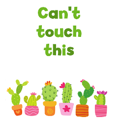A3 / A2 Printed Can't Touch This Cactus Poster - Cutting Image