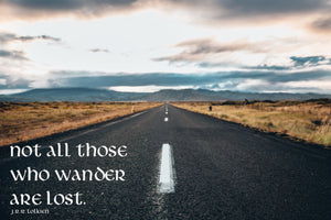 A3 / A2 Printed Poster Not All Those Who Wander Are Lost - Cutting Image
