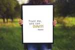 A3 / A2 Printed Poster Trust Me, You Can Dance - Alcohol - Cutting Image