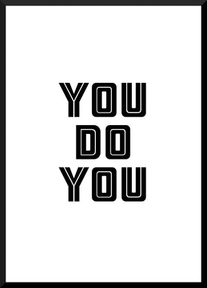 A3 / A2 Printed Poster You Do You - Cutting Image