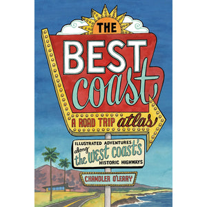 The Best Coast: A Road Trip Atlas-Sea Biscuit Del Mar