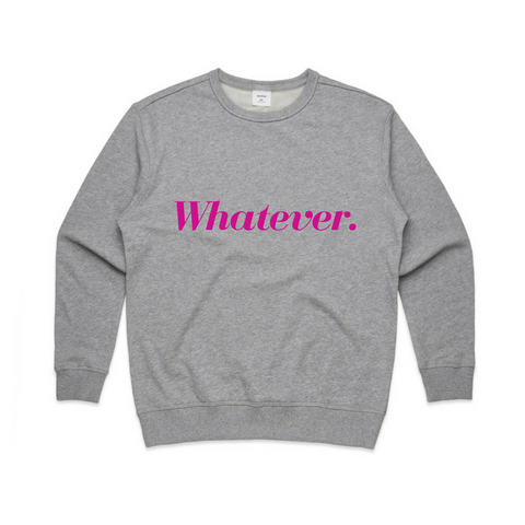 Whatever Sweatshirt | YDY