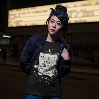 "LIMITED EDITION ""Dead Serious"" T-Shirt"