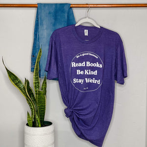 """Read. Be. Stay."" Soft T-Shirt"