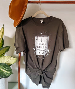 """Dead Serious"" Soft T-Shirt"