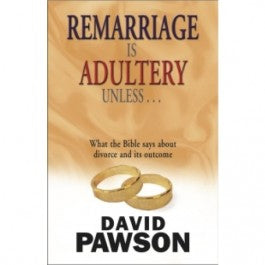 Remarriage is Adultury Unless...